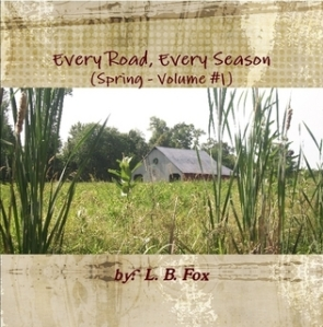 Every Road, Every Season (Spring, Volume #1)