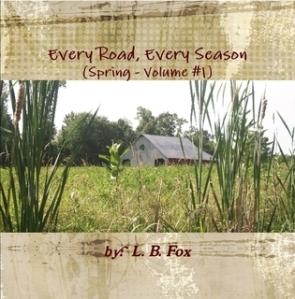 Every Road, Every Season (Spring, Volume #1)
